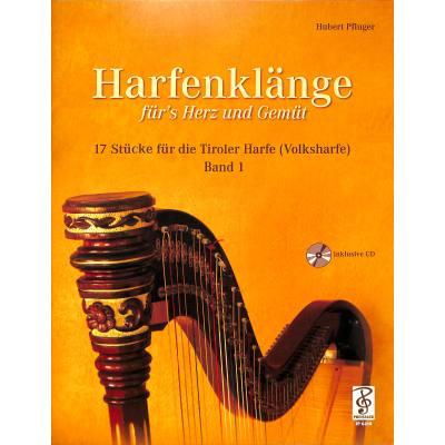 Harfenklänge fürs Herz und Gemüt | 17 Stücke für die Tiroler Harfe