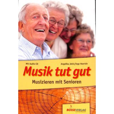 Musik tut gut   Musizieren mit Senioren