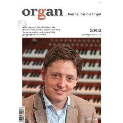 ORGAN - JOURNAL FUER DIE ORGEL 2/2012