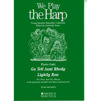 We play the harp