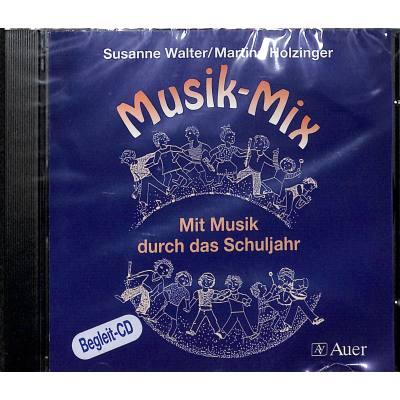 MUSIK MIX   Mit Musik durch das Schuljahr