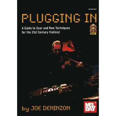 plugging-in-a-guide-to-gear-and-new-techniques-for-the-21st-century-violinist