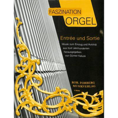 FASZINATION ORGEL 1 - ENTREE + SORTIE | Musik z...