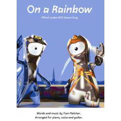 on-a-rainbow-official-london-2012-mascot-song