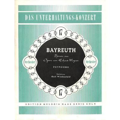 BAYREUTH - THEMEN AUS OPERN VON RICHARD WAGNER