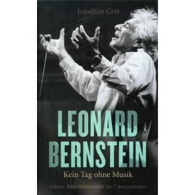 Leonard Bernstein - Kein Tag ohne Musik