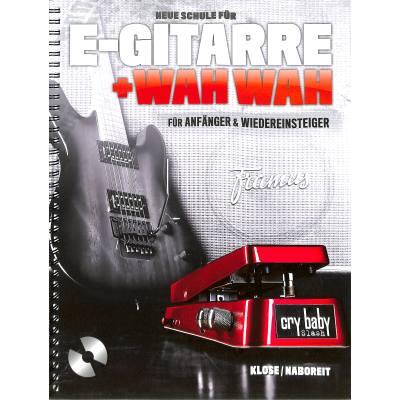 neue-schule-fur-e-gitarre-wah-wah