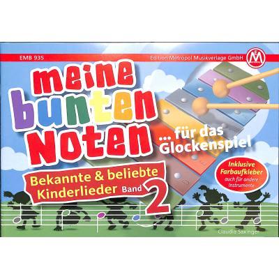 Meine bunten Noten für das Glockenspiel 2 | Bekannte + beliebte Kinderlieder