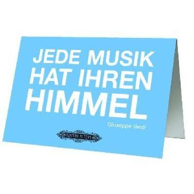 Grusskarte - Jede Musik hat ihren Himmel