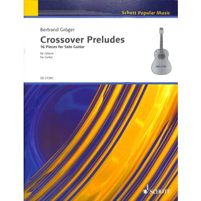 Crossover preludes | 16 PIECES