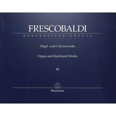 Orgel + Clavierwerke 3