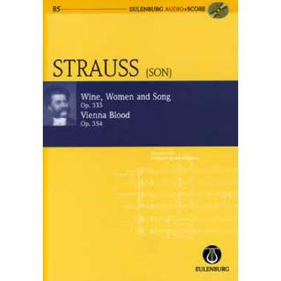 Wein Weib + Gesang op 333 | Wiener Blut op 354