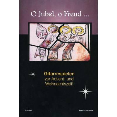 O Jubel o Freud | Gitarre spielen zur Advents und Weihnachtszeit