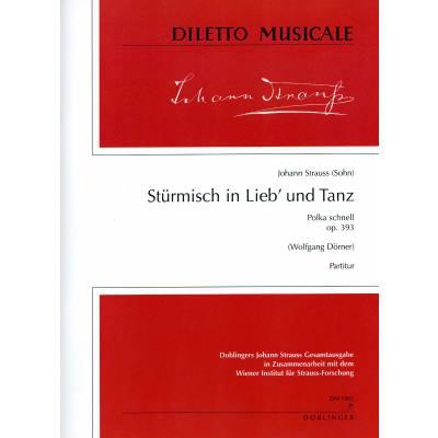 Stürmisch in Lieb' und Tanz op 393