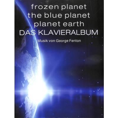 das-klavieralbum-frozen-planet-the-blue-planet-planet-earth