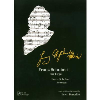 Franz Schubert fuer Orgel