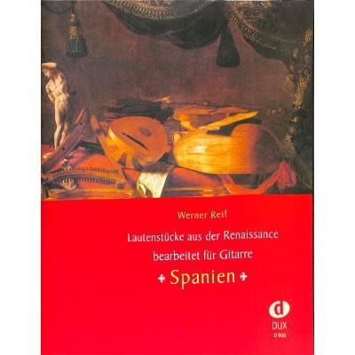 Lautenstuecke aus der Renaissance - Spanien