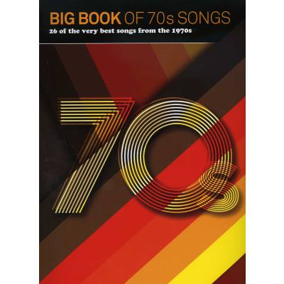 Big Book of 70s Songs | 26 of the very best son...