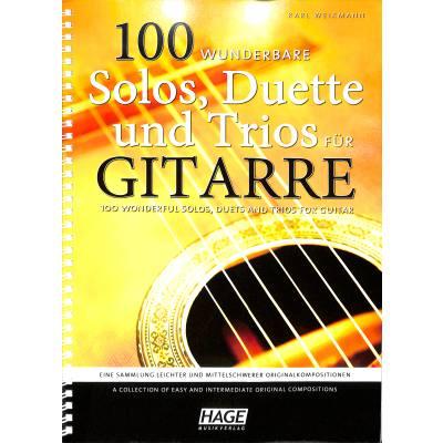 100 wunderbare Solos Duette und Trios