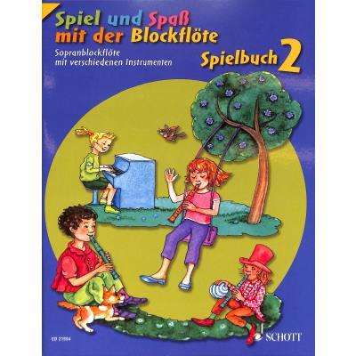 Spiel und Spass mit der Blockfloete - Spielbuch 2