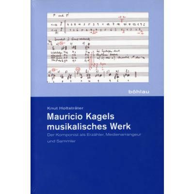 mauricio-kagels-musikalisches-werk