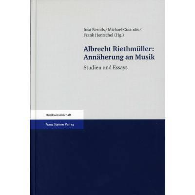 Albrecht Riethmueller - Annaeherung an Musik | ...
