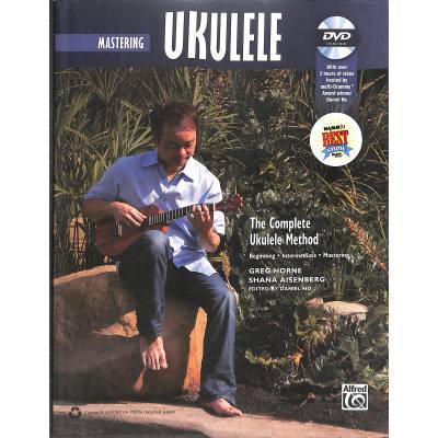 Mastering ukulele | The complete ukulele method