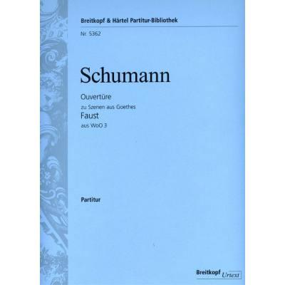 Ouvertuere zu Szenen aus Goethes Faust aus WoO 3