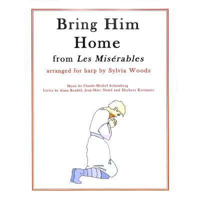 Bring him home (aus Les miserables)