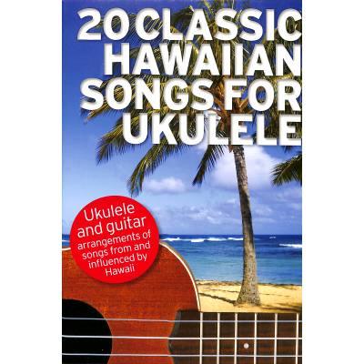 20 classic hawaiian songs for ukulele