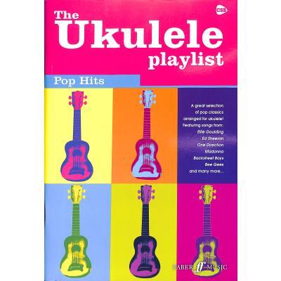 The ukulele playlist - Pop hits