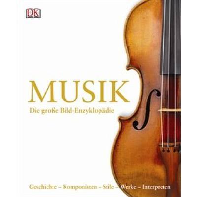 Musik - die grosse Bild Enzyklopaedie
