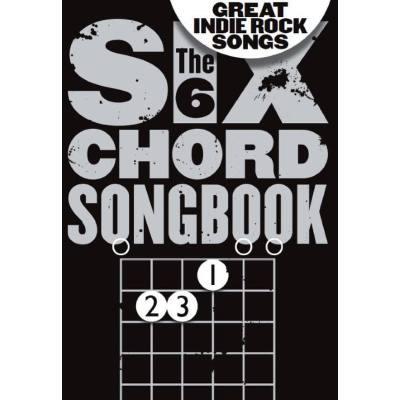 the-6-chord-songbook-great-indie-rock-songs