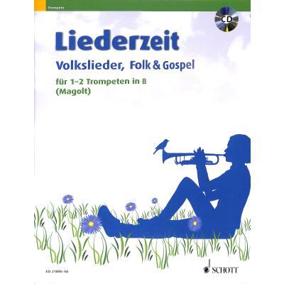 Liederzeit | Volkslieder | Folk | Gospel
