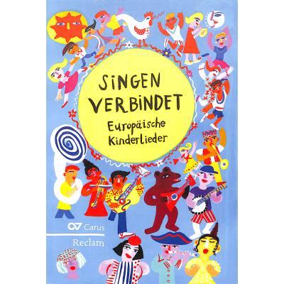 Singen verbindet | EUROPAEISCHE KINDERLIEDER 1