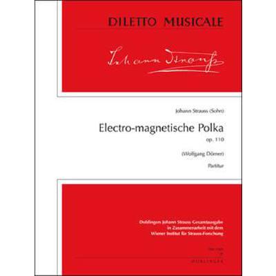 electro-magnetische-polka-op-110, 22.40 EUR @ notenbuch-de
