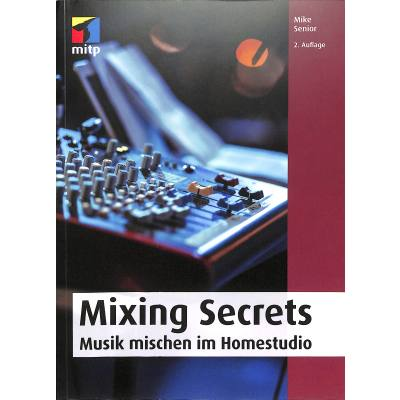 mixing-secrets-perfektes-mischen-im-homestudio