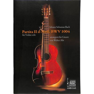 Partita 2 d-moll BWV 1004