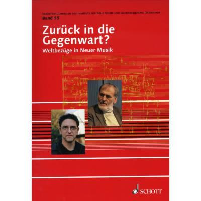 Zurueck in die Gegenwart - Weltbezuege in Neuer...