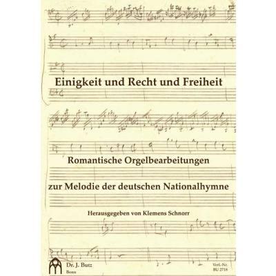 einigkeit-und-recht-und-freiheit-romantische-orgelbearbeitungen-zur-melodie-der-deutschen-nationalhymne