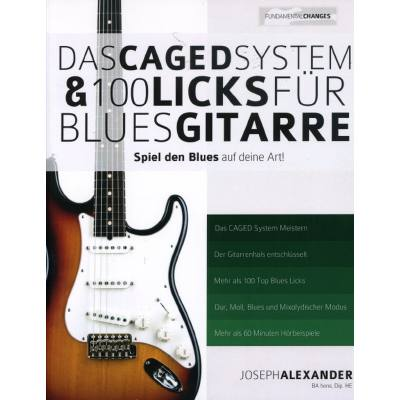 Das CAGED System + 100 Licks fuer Bluesgitarre