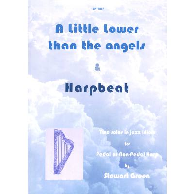 A little lower than the angels | Harpbeat