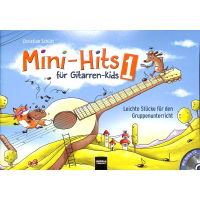 Mini Hits fuer Gitarren Kids 1