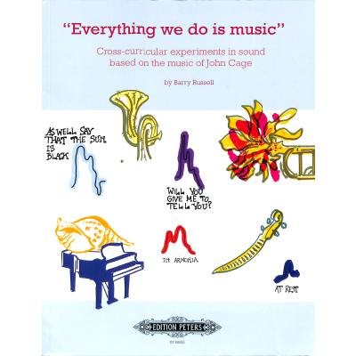 Everything we do is music