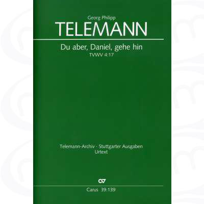 du-aber-daniel-gehe-hin-trauerkantate-twv-4-17