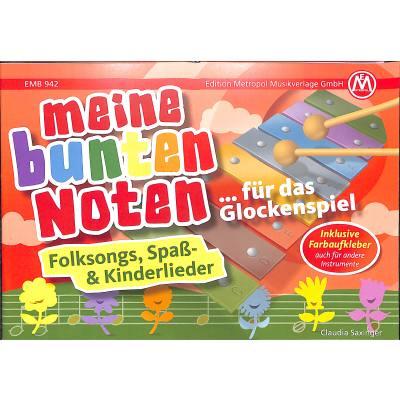 Meine bunten Noten für das Glockenspiel | Folksongs Spass + Kinderlieder
