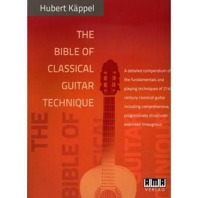 The bible of classical guitar technique | DIE TECHNIK DER MODERNEN KONZERTGITARRE