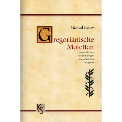 Gregorianische Motetten