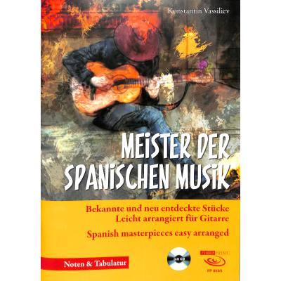 Meister der spanischen Musik