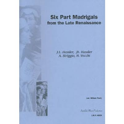 6 part Madrigals from the late Renaissance